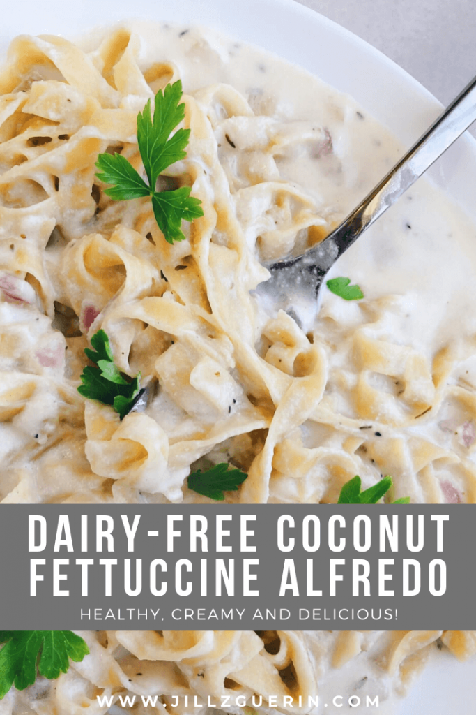 Dairy-Free Coconut Fettuccine Alfredo! Love fettuccine alfredo but hate the way you feel after? Then give this dairy-free version a try. #healthypasta #healthysauce | www.jillzguerin.com
