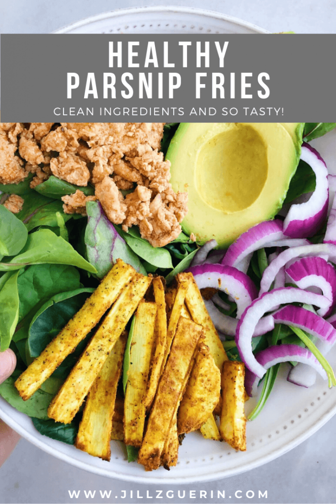 Healthy Parsnip Fries: A fun and healthy take on fries! #healthyfries #healthyrecipe | www.jillzguerin.com