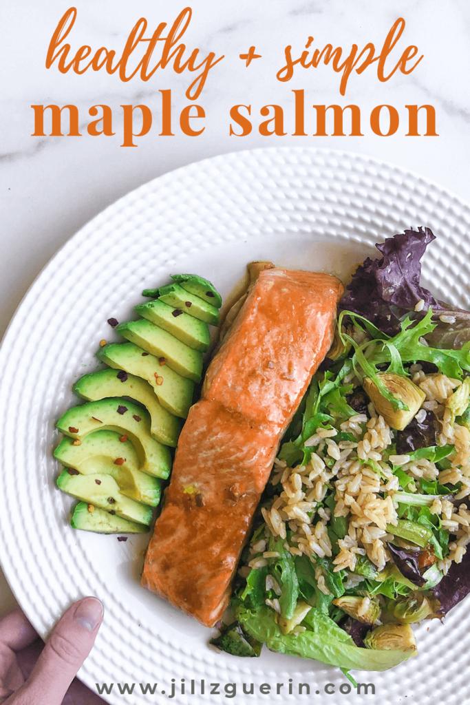 Maple-Glazed Salmon: An easy and healthy salmon recipe for a quick weeknight meal. #salmonrecipe #healthydinner | www.jillzguerin.com