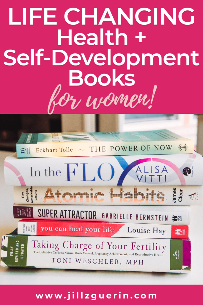The best books I've ever read. If you're a female, you need to check these out #bestbooks #booksforhealth #booksforwomen | www.jillzguerin.com