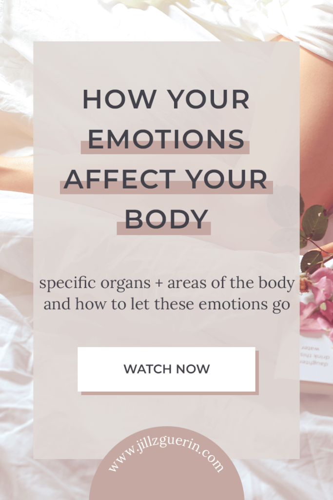 Our emotions affect our physical body more than we realize. It's time to start feeling our feelings! | www.jillzguerin.com