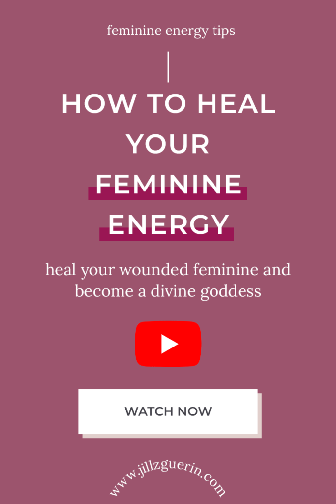 Heal your wounded feminine and become a divine goddess. | www.jillzguerin.com