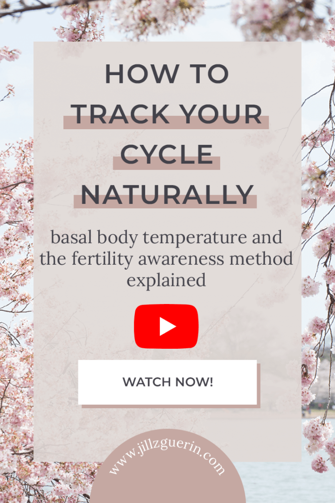 Basal body temperature and the fertility awareness method explained. | www.jillzguerin.com